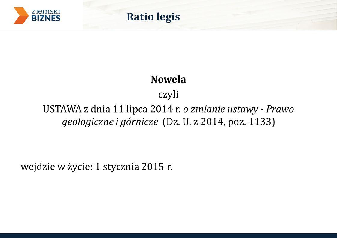 Nowela czyli USTAWA z dnia 11 lipca 2014 r. o zmianie ustawy - Prawo geologiczne i górnicze (Dz.