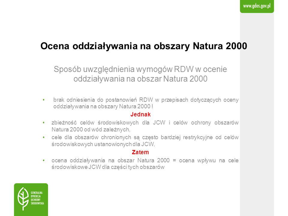 Ocena oddziaływania na obszary Natura 2000 Sposób uwzględnienia wymogów RDW w ocenie oddziaływania na obszar Natura 2000 brak odniesienia do postanowi