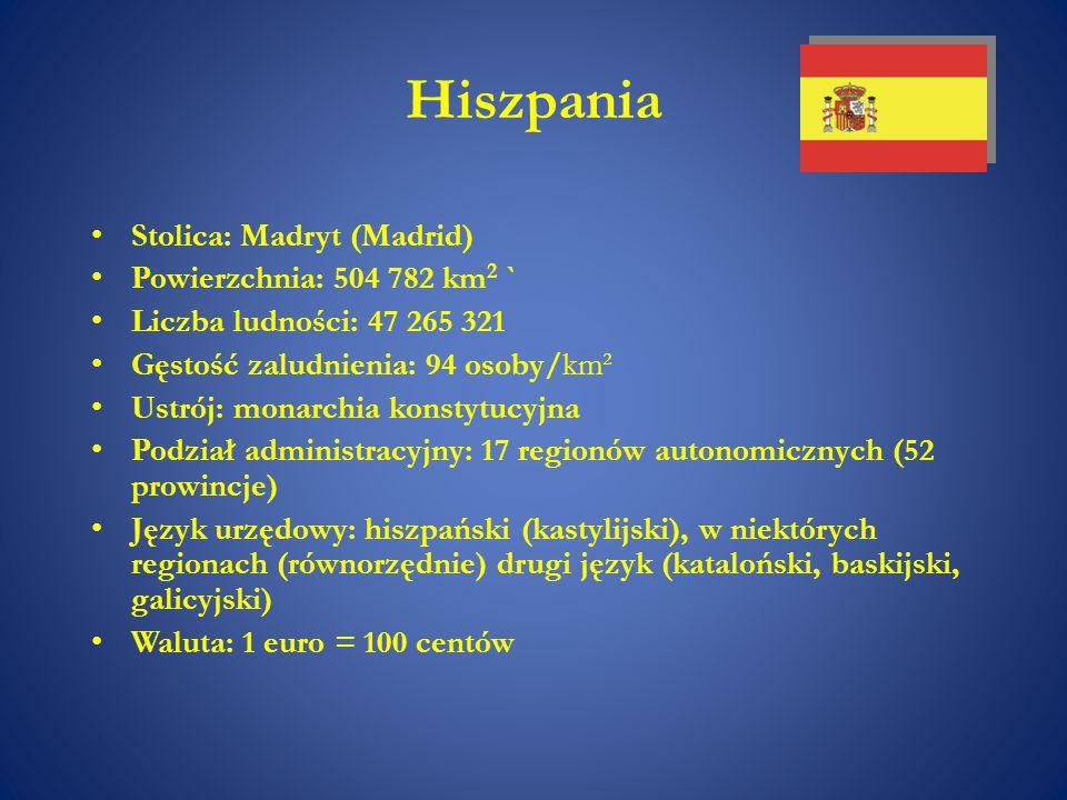 Hiszpania Stolica: Madryt (Madrid) Powierzchnia: 504 782 km 2 ` Liczba ludności: 47 265 321 Gęstość zaludnienia: 94 osoby/km² Ustrój: monarchia konsty