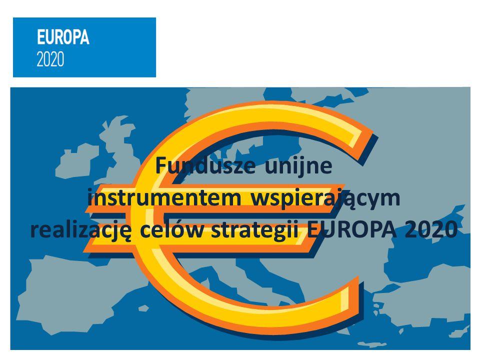 Fundusze unijne instrumentem wspierającym realizację celów strategii EUROPA 2020