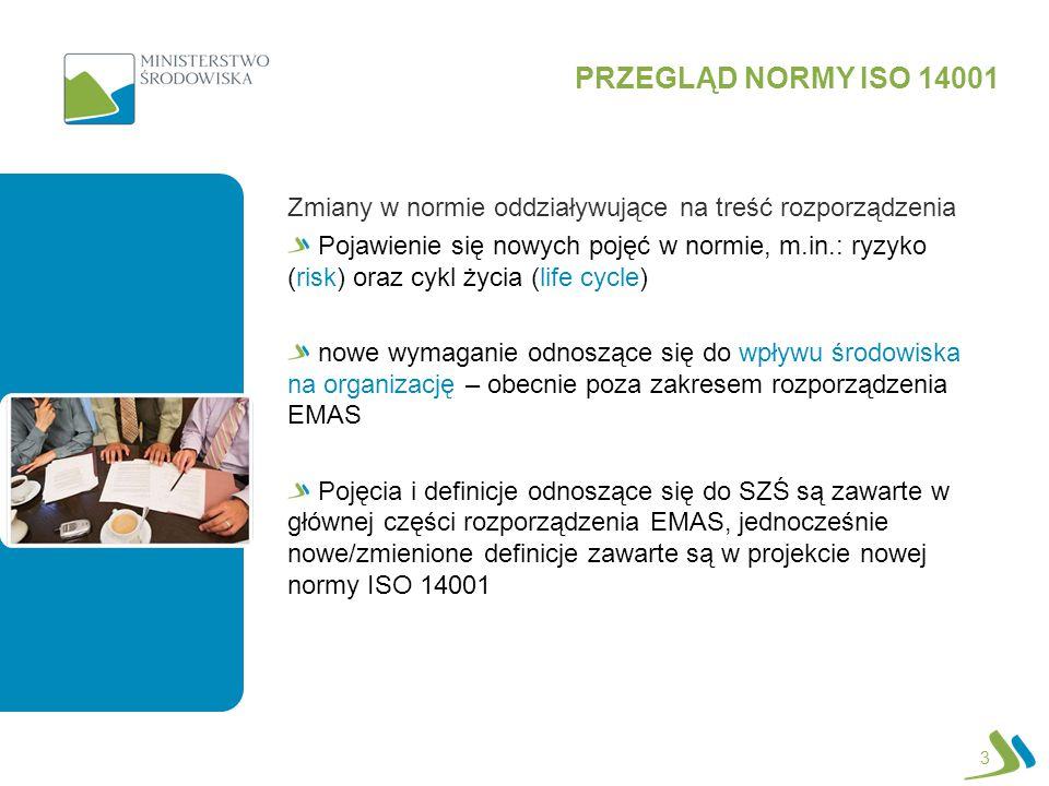 4 PRZEGLĄD NORMY ISO 14001 Terminy normy ISO 14001 Autor: Martin Baxter, IEMA