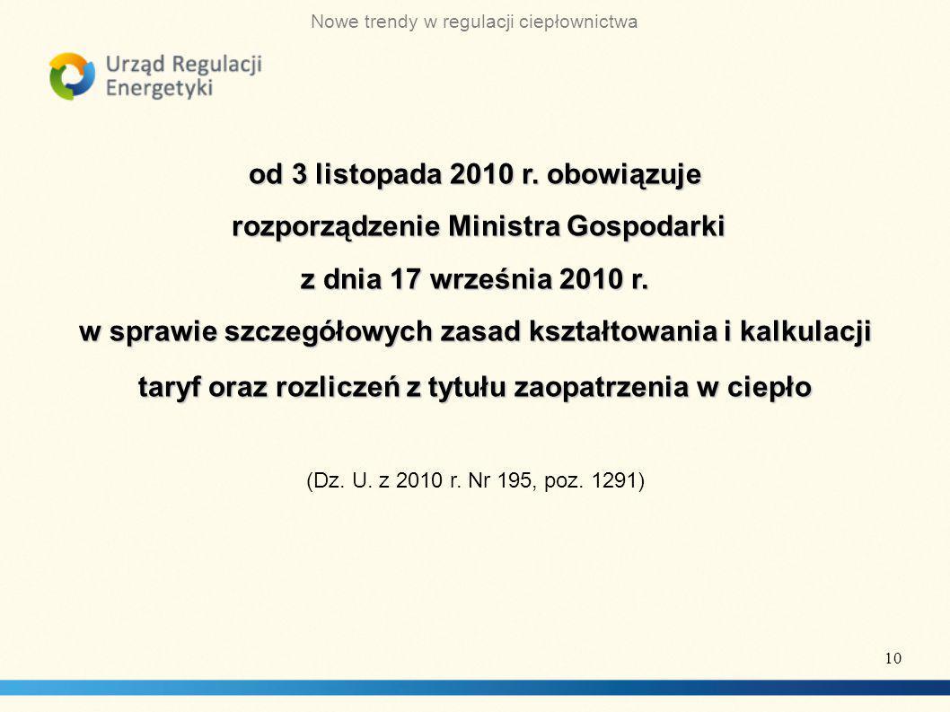 Nowe trendy w regulacji ciepłownictwa od 3 listopada 2010 r.