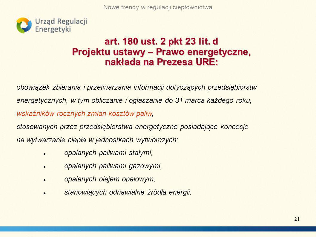 Nowe trendy w regulacji ciepłownictwa art.180 ust.
