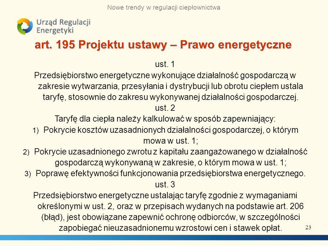 Nowe trendy w regulacji ciepłownictwa art.195 Projektu ustawy – Prawo energetyczne ust.