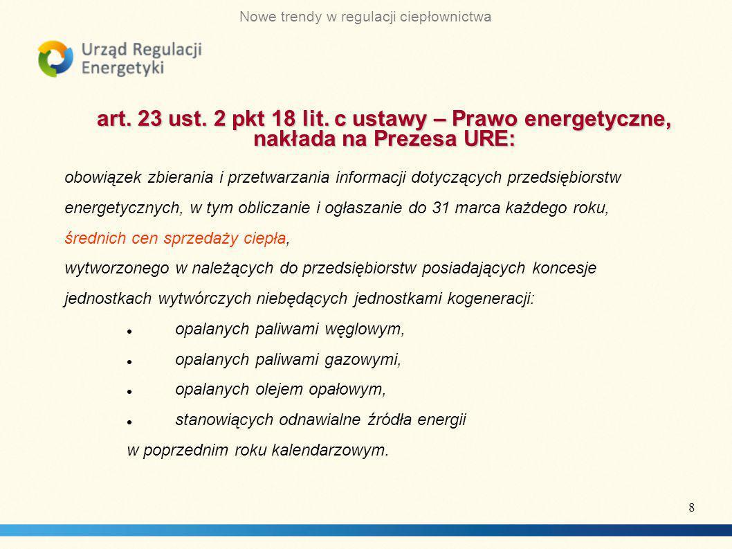 Nowe trendy w regulacji ciepłownictwa art.23 ust.