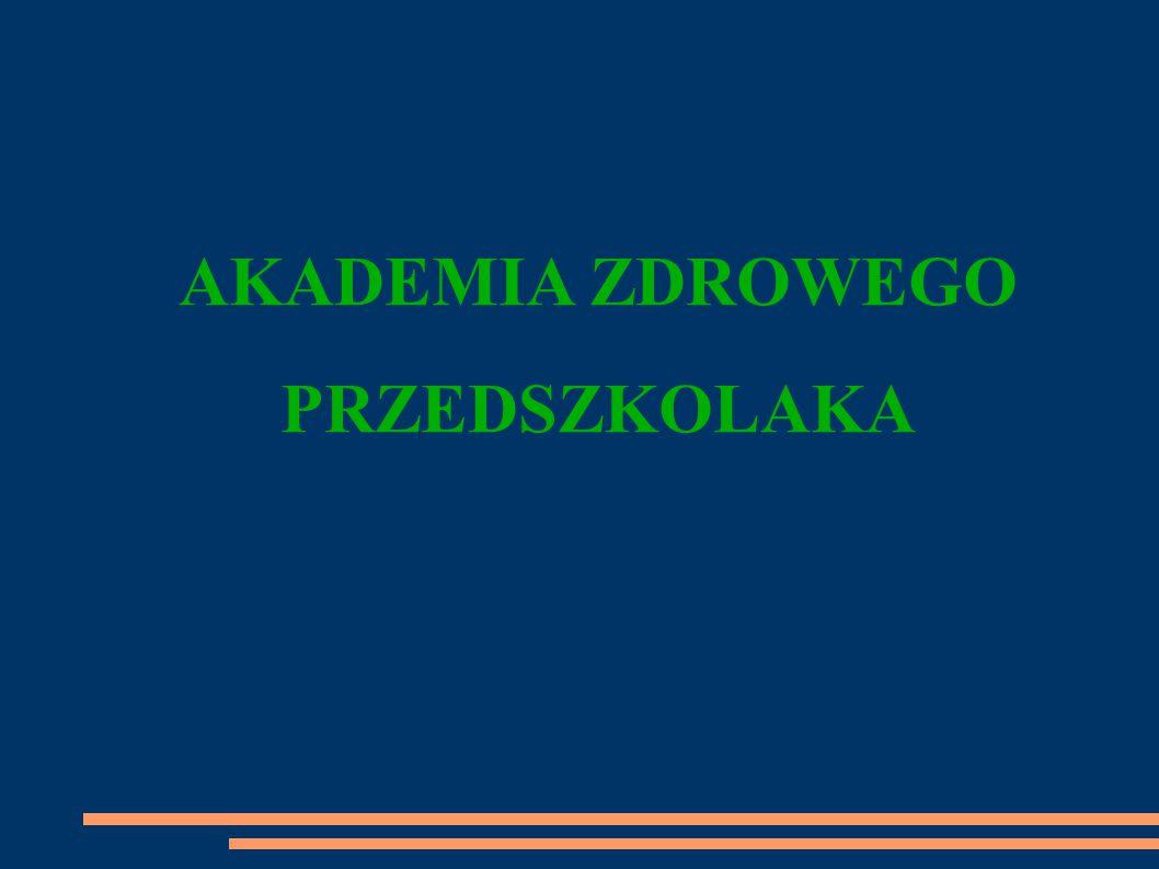 PODSUMOWANIE Projekt Akademii Zdrowego Przedszkolaka - Przedszkolak Pełen Zdrowia pt.
