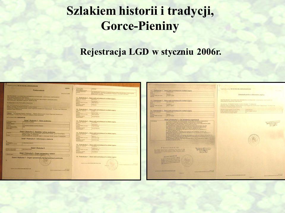 Szlakiem historii i tradycji, Gorce-Pieniny Rejestracja LGD w styczniu 2006r.
