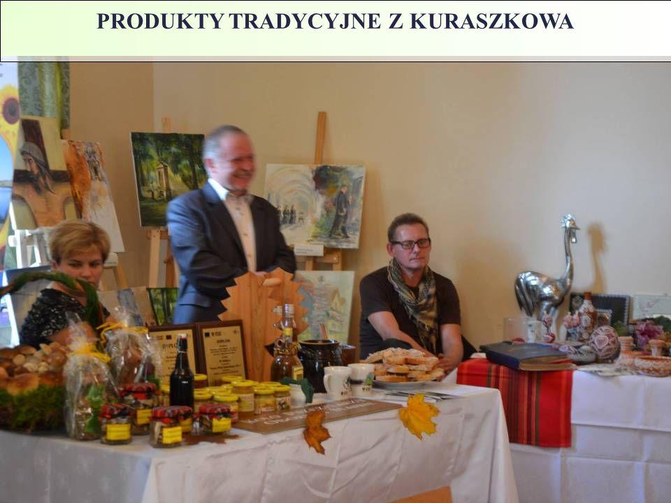 PRODUKTY TRADYCYJNE Z KURASZKOWA