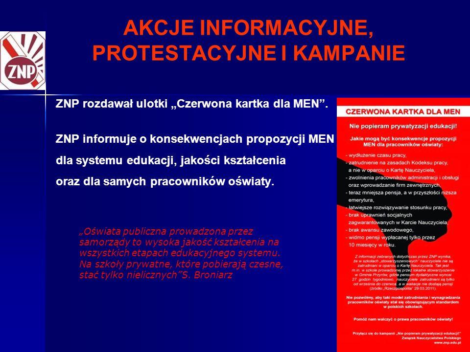 """12 AKCJE INFORMACYJNE, PROTESTACYJNE I KAMPANIE ZNP rozdawał ulotki """"Czerwona kartka dla MEN ."""