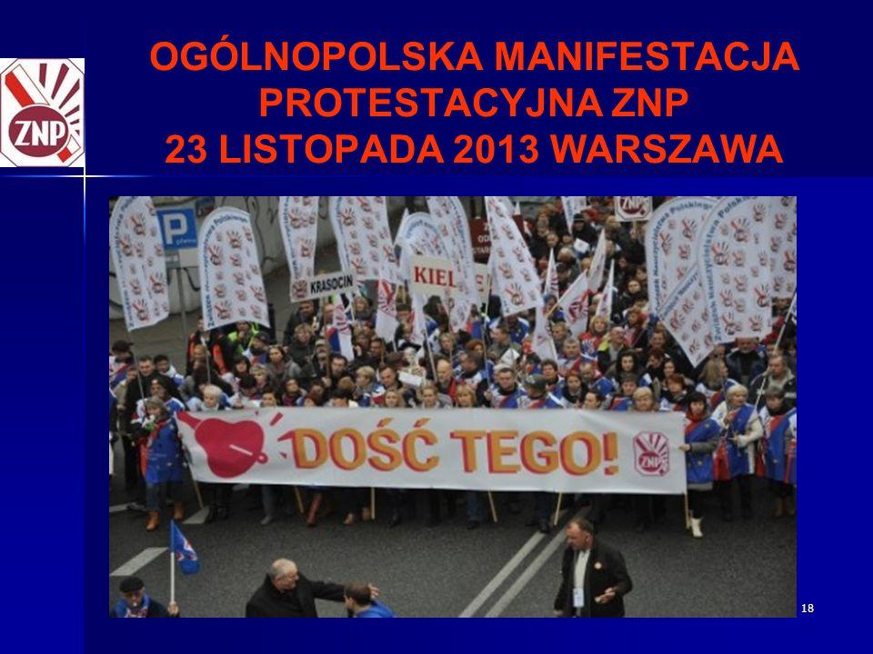 18 OGÓLNOPOLSKA MANIFESTACJA PROTESTACYJNA ZNP 23 LISTOPADA 2013 WARSZAWA