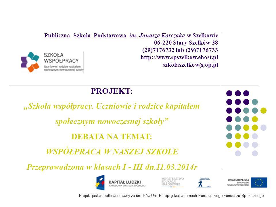 INFORMACJA I ZAPROSZENIE NA DEBATĘ 12/13/2014 PUBLICZNA SZKOŁA PODSTAWOWA IM.