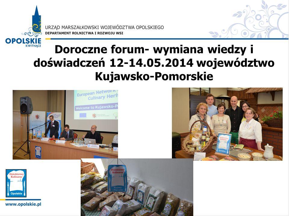 Doroczne forum- wymiana wiedzy i doświadczeń 12-14.05.2014 województwo Kujawsko-Pomorskie