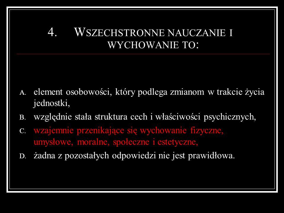 35.C ECHY STYLU DOSTOSOWANIA SIĘ : A.