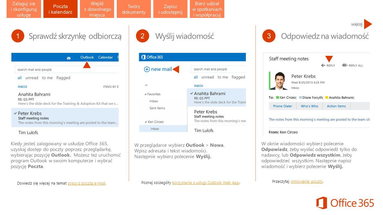 Dowiedz się więcej na temat pracy z pocztą e-mail.pracy z pocztą e-mail Poznaj szczegóły korzystania z usługi Outlook Web App.korzystania z usługi Outlook Web App Przeczytaj omówienie poczty.omówienie poczty