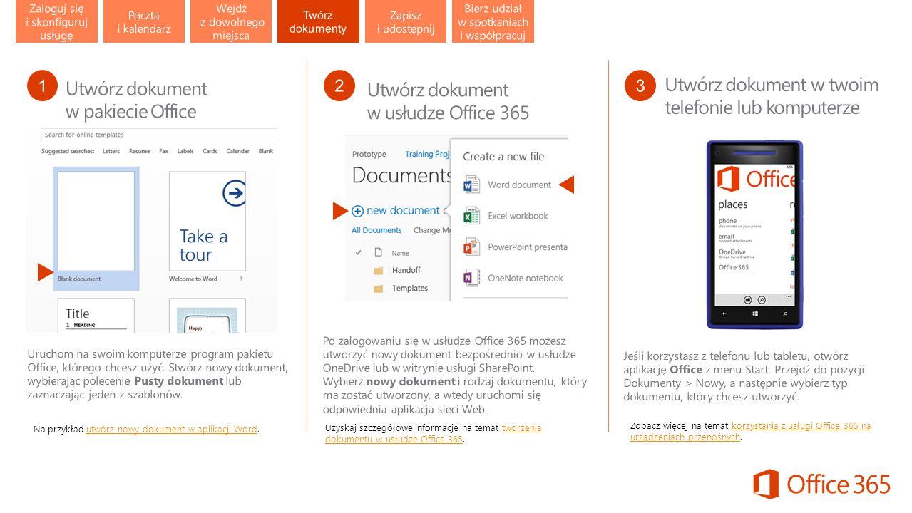 Uzyskaj szczegółowe informacje na temat tworzenia dokumentu w usłudze Office 365.tworzenia dokumentu w usłudze Office 365 Zobacz więcej na temat korzystania z usługi Office 365 na urządzeniach przenośnych.korzystania z usługi Office 365 na urządzeniach przenośnych Na przykład utwórz nowy dokument w aplikacji Word.utwórz nowy dokument w aplikacji Word