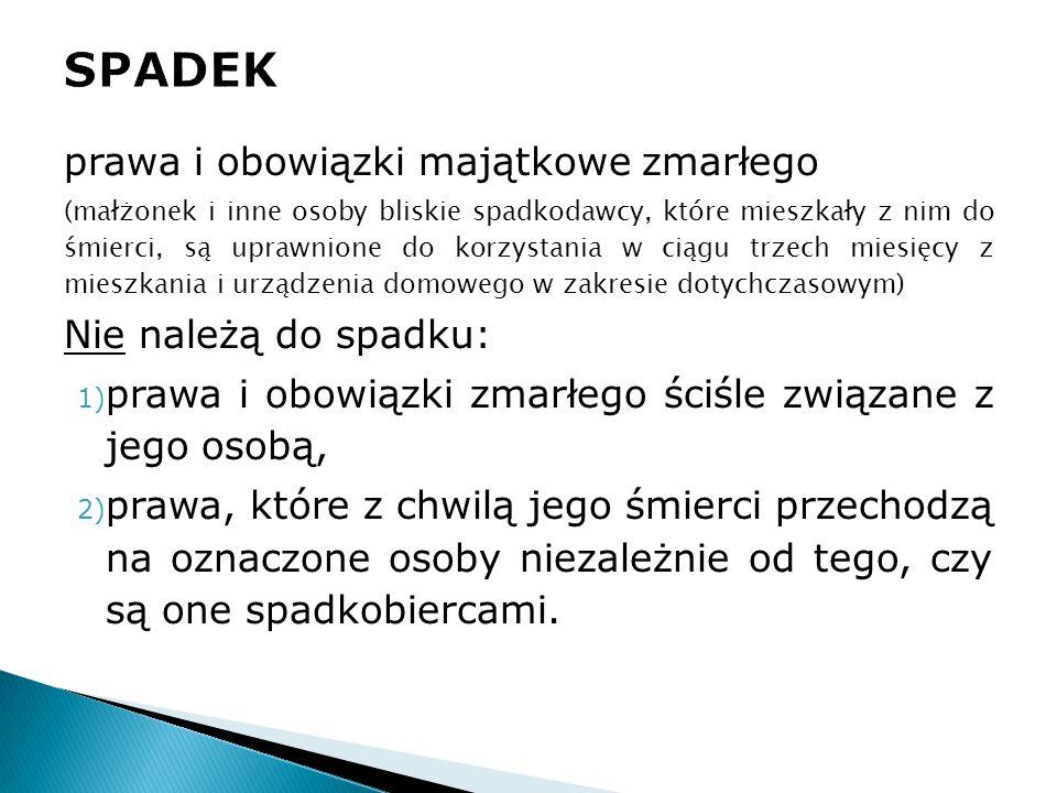 VI grupa: (w braku małżonka spadkodawcy, jego krewnych i dzieci małżonka)  spadek przypada gminie ostatniego miejsca zamieszkania spadkodawcy jako spadkobiercy ustawowemu  jeżeli ostatniego miejsca zamieszkania spadkodawcy w Rzeczypospolitej Polskiej nie da się ustalić albo ostatnie miejsce zamieszkania spadkodawcy znajdowało się za granicą, spadek przypada Skarbowi Państwa jako spadkobiercy ustawowemu + przepisy dot.