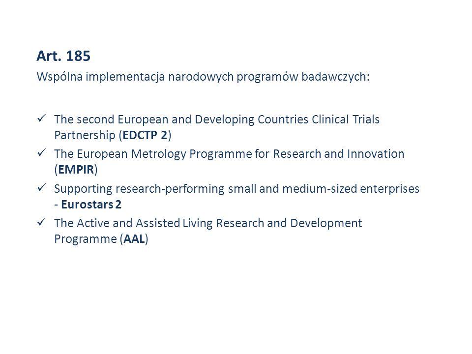 Art. 185 Wspólna implementacja narodowych programów badawczych: The second European and Developing Countries Clinical Trials Partnership (EDCTP 2) The
