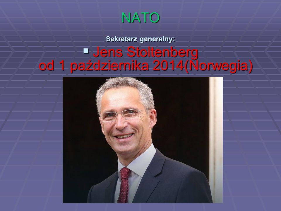 NATO Sekretarz generalny:  Jens Stoltenberg od 1 października 2014(Norwegia)
