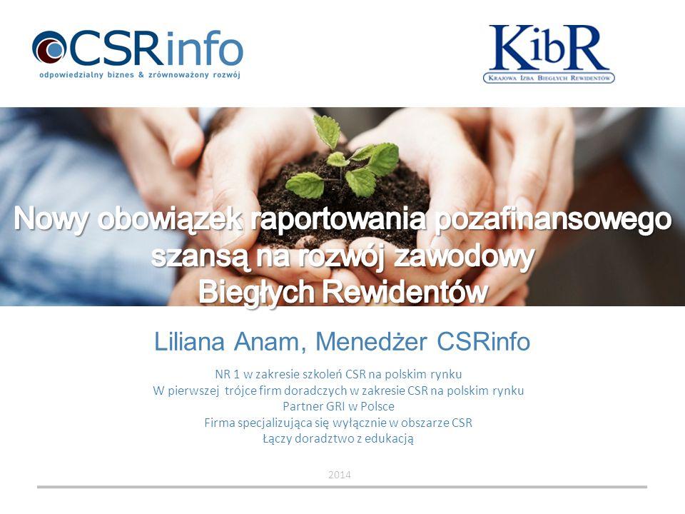 Liliana Anam, Menedżer CSRinfo 2014 NR 1 w zakresie szkoleń CSR na polskim rynku W pierwszej trójce firm doradczych w zakresie CSR na polskim rynku Pa