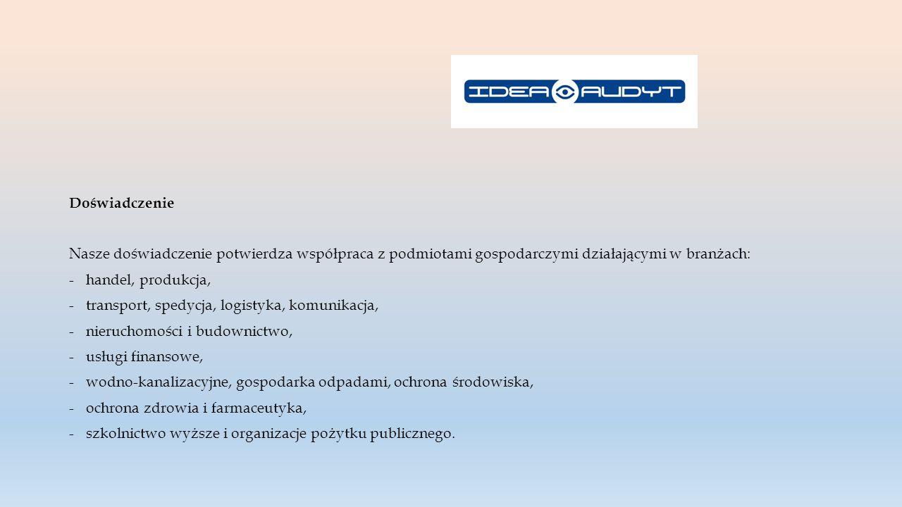 Doświadczenie IDEA AUDYT Spółka z o.o.