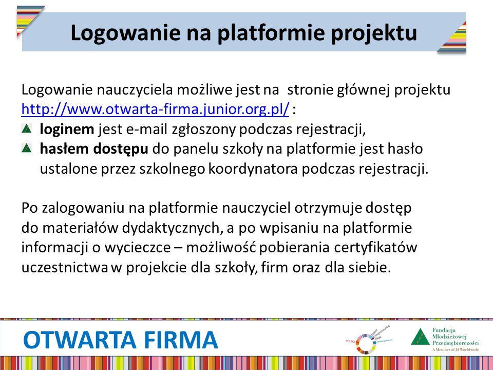 OTWARTA FIRMA Logowanie na platformie projektu Logowanie nauczyciela możliwe jest na stronie głównej projektu http://www.otwarta-firma.junior.org.pl/ : http://www.otwarta-firma.junior.org.pl/ loginem jest e-mail zgłoszony podczas rejestracji, hasłem dostępu do panelu szkoły na platformie jest hasło ustalone przez szkolnego koordynatora podczas rejestracji.