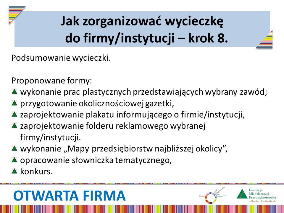 OTWARTA FIRMA Podsumowanie wycieczki.