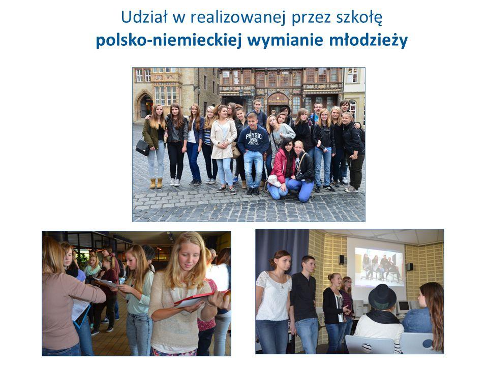 Udział w realizowanej przez szkołę polsko-niemieckiej wymianie młodzieży