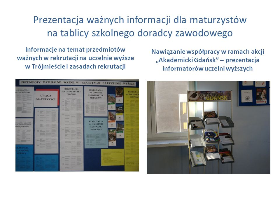 Prezentacja ważnych informacji dla maturzystów na tablicy szkolnego doradcy zawodowego Informacje na temat przedmiotów ważnych w rekrutacji na uczelni