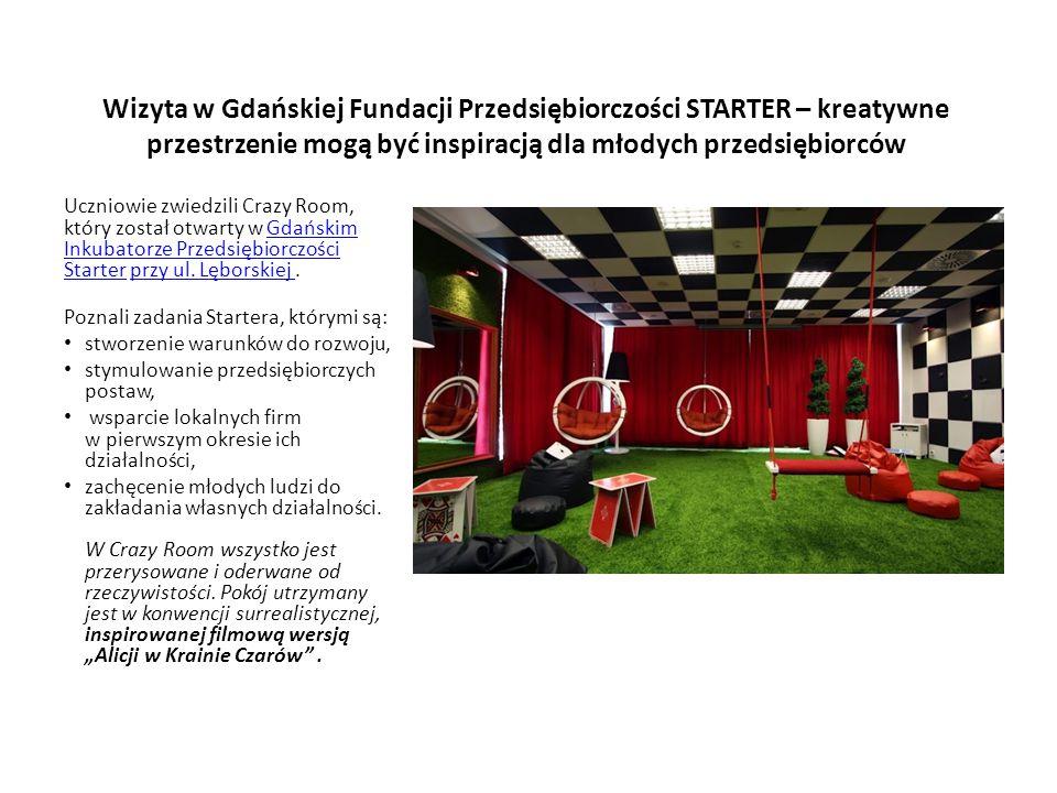 Wizyta w Gdańskiej Fundacji Przedsiębiorczości STARTER – kreatywne przestrzenie mogą być inspiracją dla młodych przedsiębiorców Uczniowie zwiedzili Cr