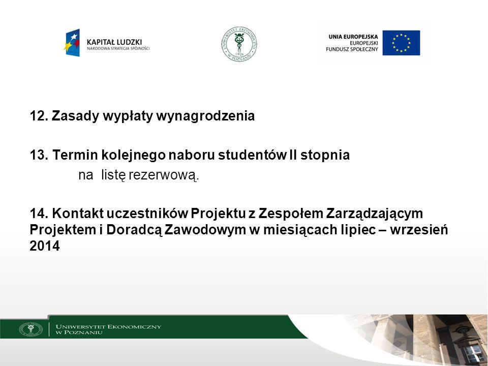 Pracodawcy Prof. dr hab. Bogdan Sojkin, Prof. zw. UEP Koordynator Staży