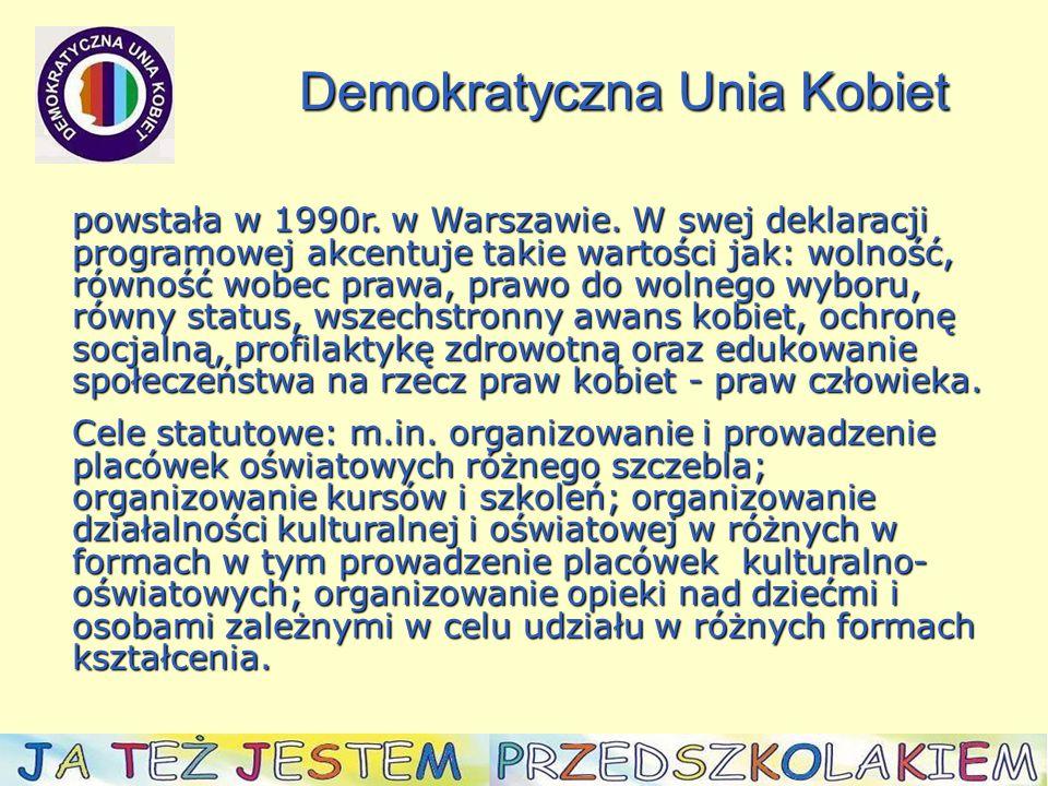 powstała w 1990r. w Warszawie.
