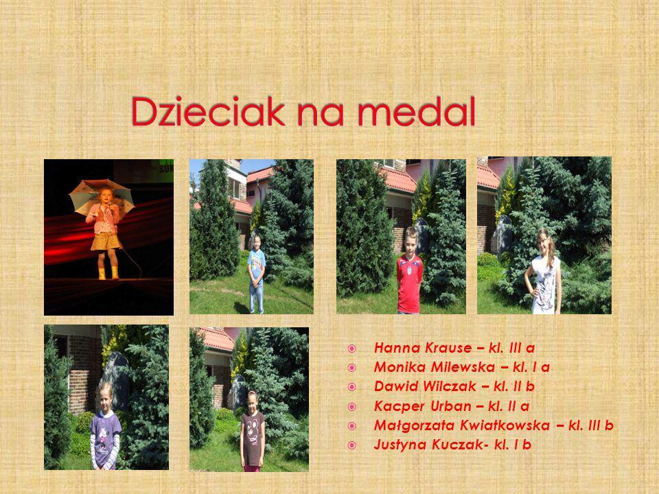  Hanna Krause – kl. III a  Monika Milewska – kl. I a  Dawid Wilczak – kl. II b  Kacper Urban – kl. II a  Małgorzata Kwiatkowska – kl. III b  Jus