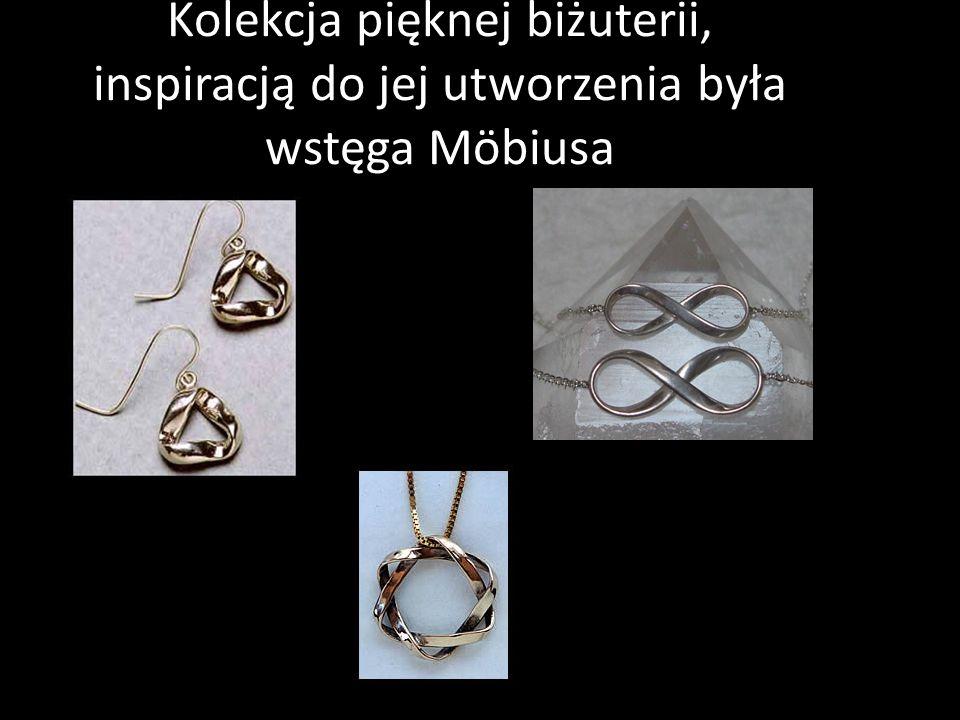Kolekcja pięknej biżuterii, inspiracją do jej utworzenia była wstęga Möbiusa