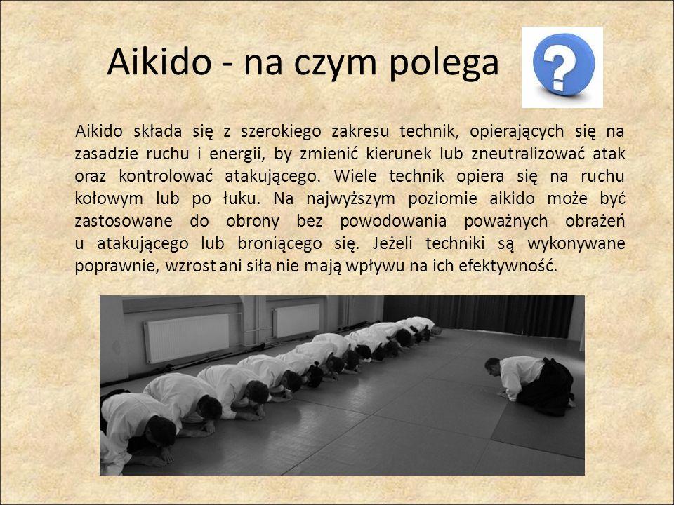 Aikido składa się z szerokiego zakresu technik, opierających się na zasadzie ruchu i energii, by zmienić kierunek lub zneutralizować atak oraz kontrol