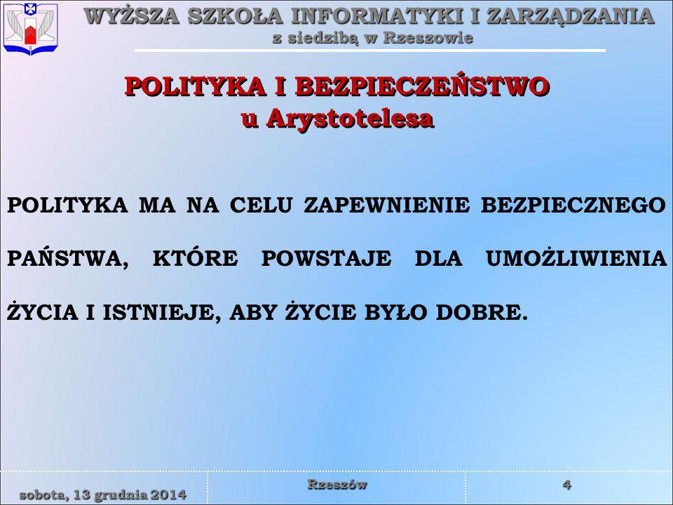 WYŻSZA SZKOŁA INFORMATYKI I ZARZĄDZANIA z siedzibą w Rzeszowie 4 sobota, 13 grudnia 2014sobota, 13 grudnia 2014sobota, 13 grudnia 2014sobota, 13 grudn