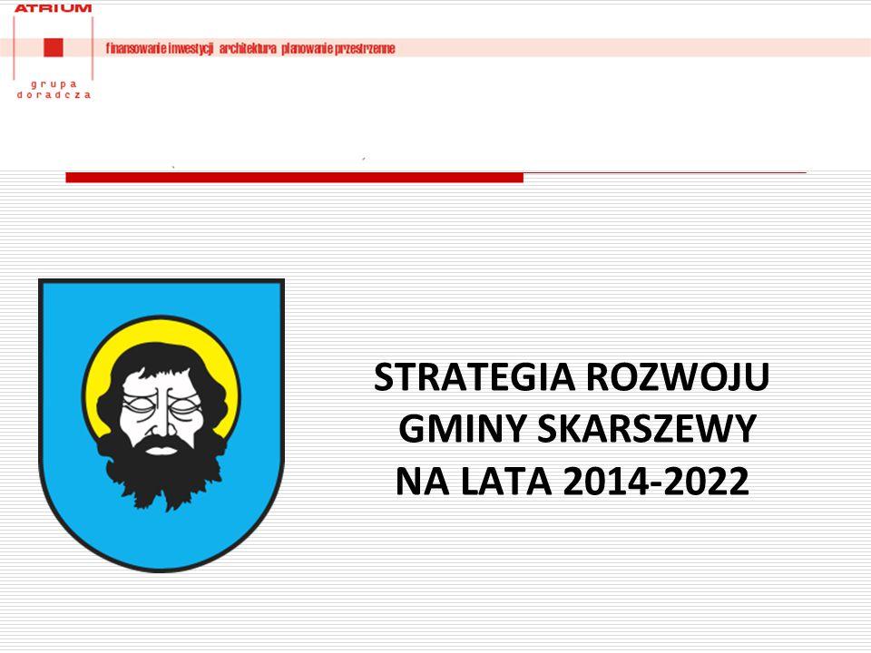 STRATEGIA ROZWOJU GMINY SKARSZEWY NA LATA 2014-2022