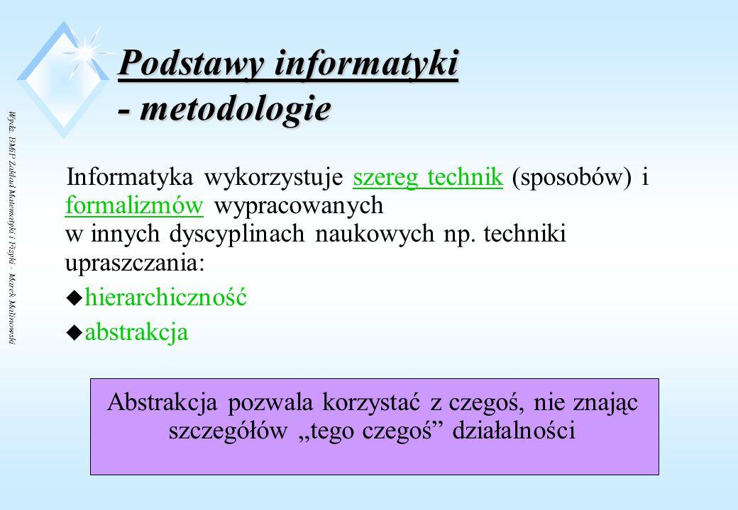 Wydz. BMiP Zakład Matematyki i Fizyki - Marek Malinowski Podstawy informatyki - architektura maszyn liczących u Schemat funkcjonalny maszyny cyfrowej