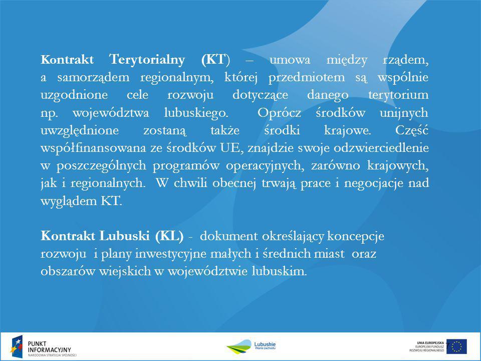Ko ntrakt Terytorialny (KT) – umowa między rządem, a samorządem regionalnym, której przedmiotem są wspólnie uzgodnione cele rozwoju dotyczące danego t