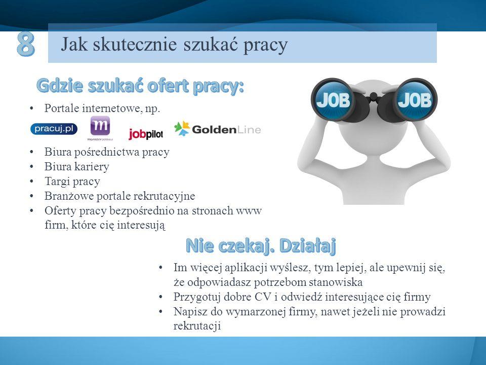 Jak skutecznie szukać pracy Portale internetowe, np.