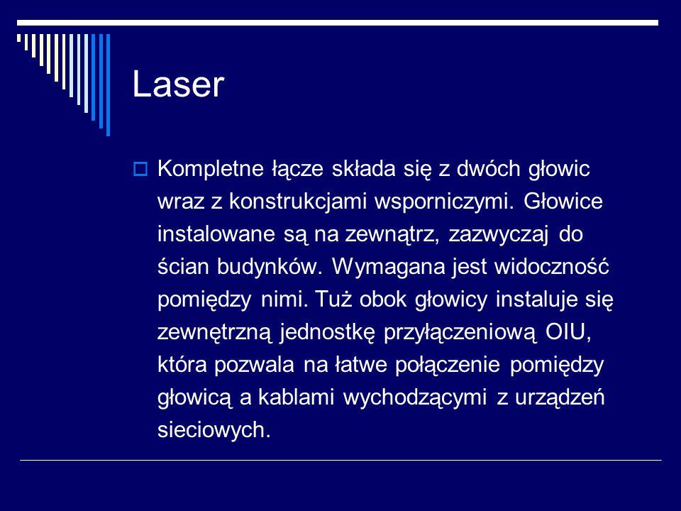 Laser  Kompletne łącze składa się z dwóch głowic wraz z konstrukcjami wsporniczymi.