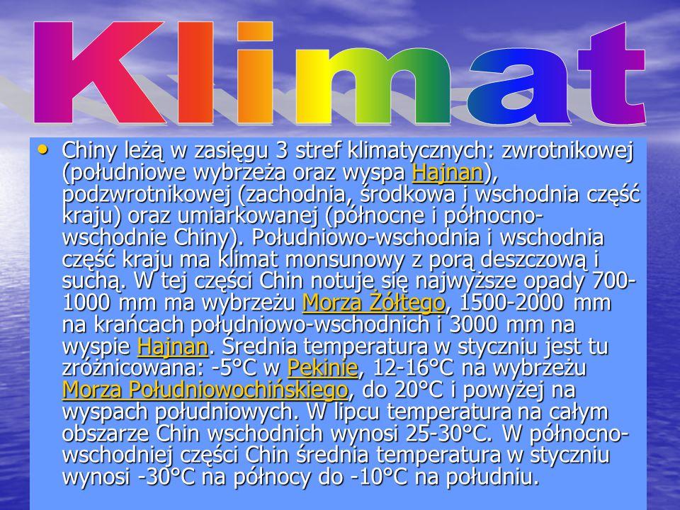 Chiny leżą w zasięgu 3 stref klimatycznych: zwrotnikowej (południowe wybrzeża oraz wyspa Hajnan), podzwrotnikowej (zachodnia, środkowa i wschodnia czę