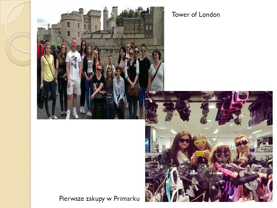 Pierwsze zakupy w Primarku Tower of London