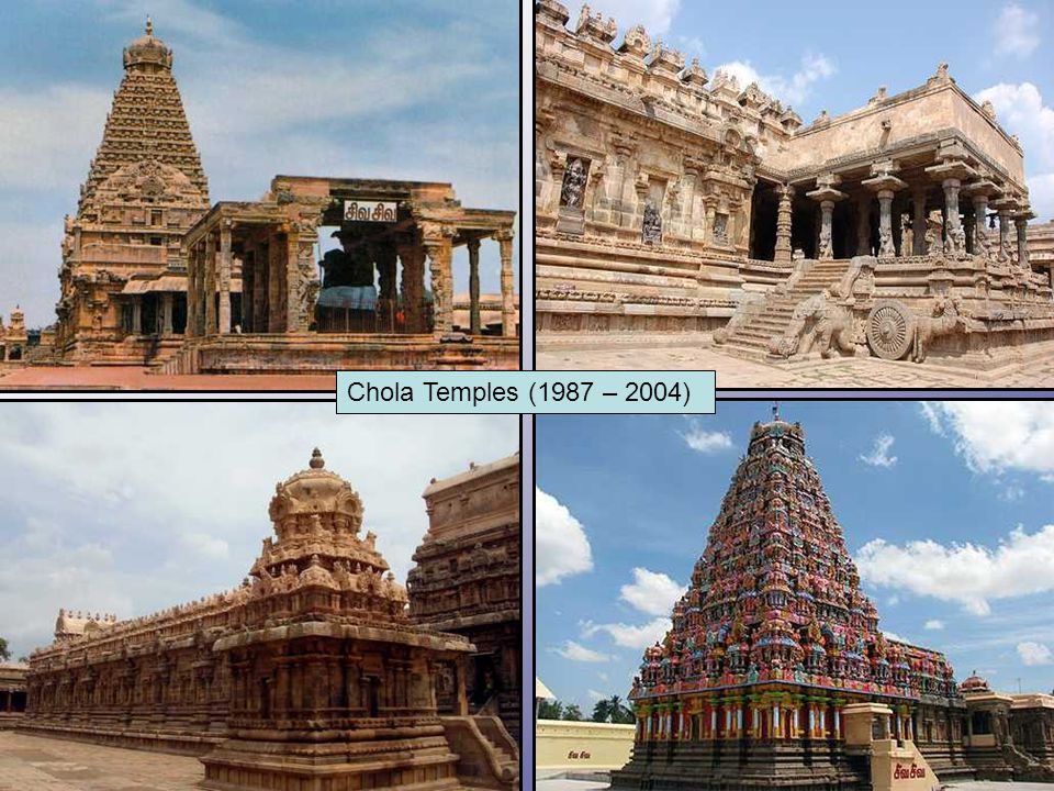 Chola Temples (1987 – 2004)