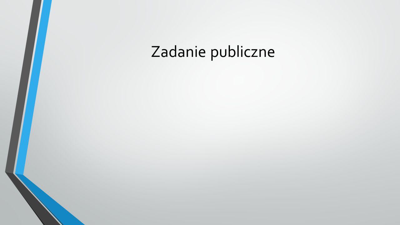 zadania publiczne Ustawa o gminie Rozdział 2 Zakres działania i zadania gminy Art.