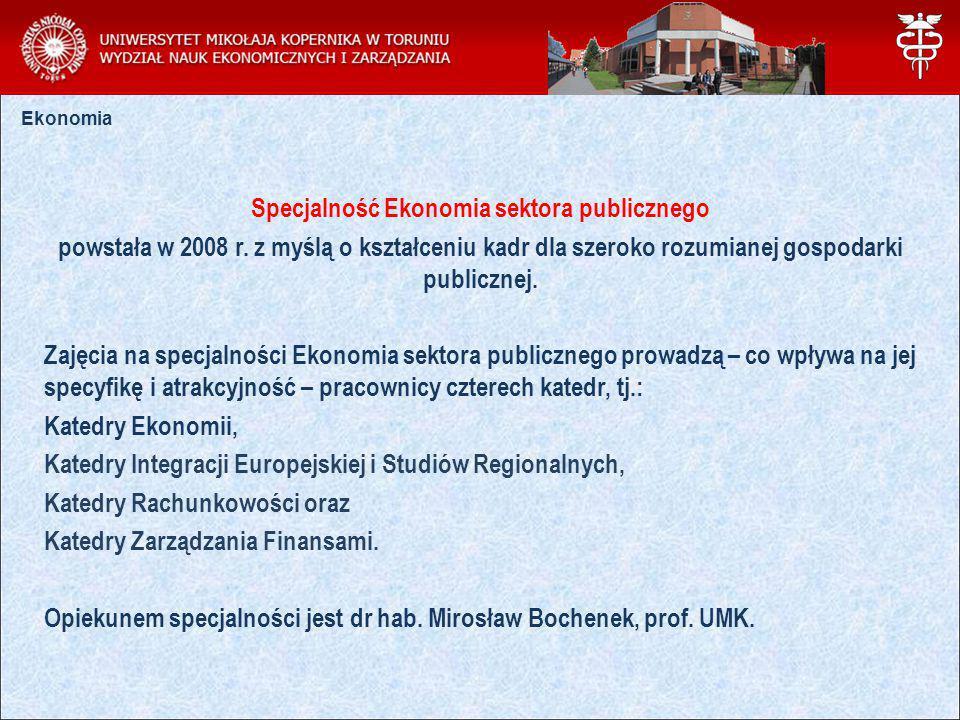 Specjalność Ekonomia sektora publicznego powstała w 2008 r.