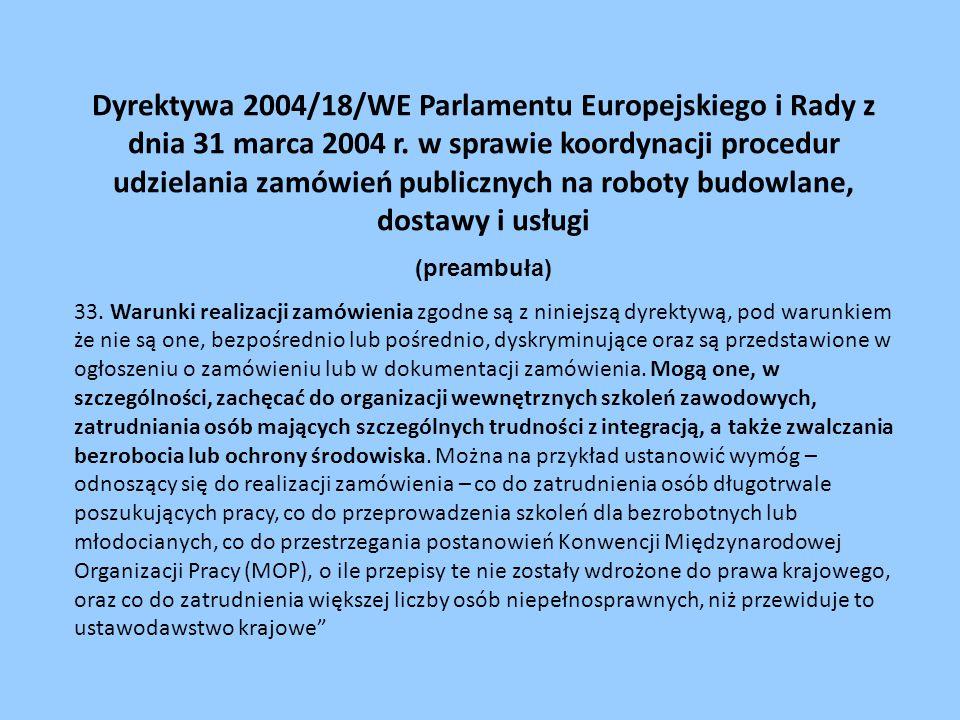 Dyrektywa 2004/18/WE Parlamentu Europejskiego i Rady z dnia 31 marca 2004 r.