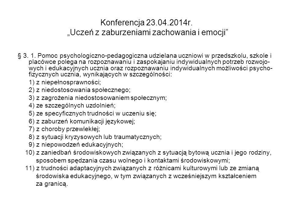 """Konferencja 23.04.2014r. """"Uczeń z zaburzeniami zachowania i emocji Statystyka"""