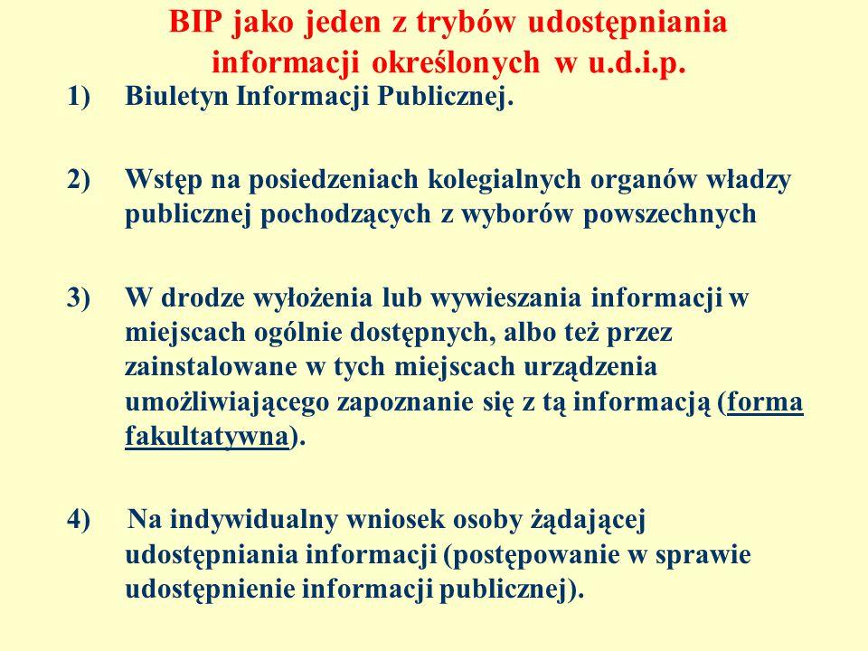 BIP jako jeden z trybów udostępniania informacji określonych w u.d.i.p.