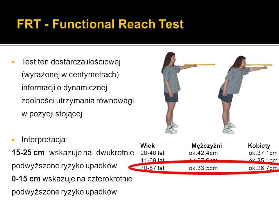  Test ten dostarcza ilościowej (wyrażonej w centymetrach) informacji o dynamicznej zdolności utrzymania równowagi w pozycji stojącej  Interpretacja: