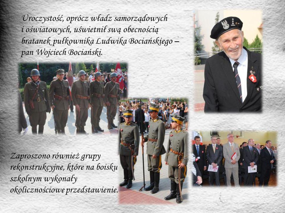 Uroczystość, oprócz władz samorządowych i oświatowych, uświetnił swą obecnością bratanek pułkownika Ludwika Bociańskiego – pan Wojciech Bociański. Zap
